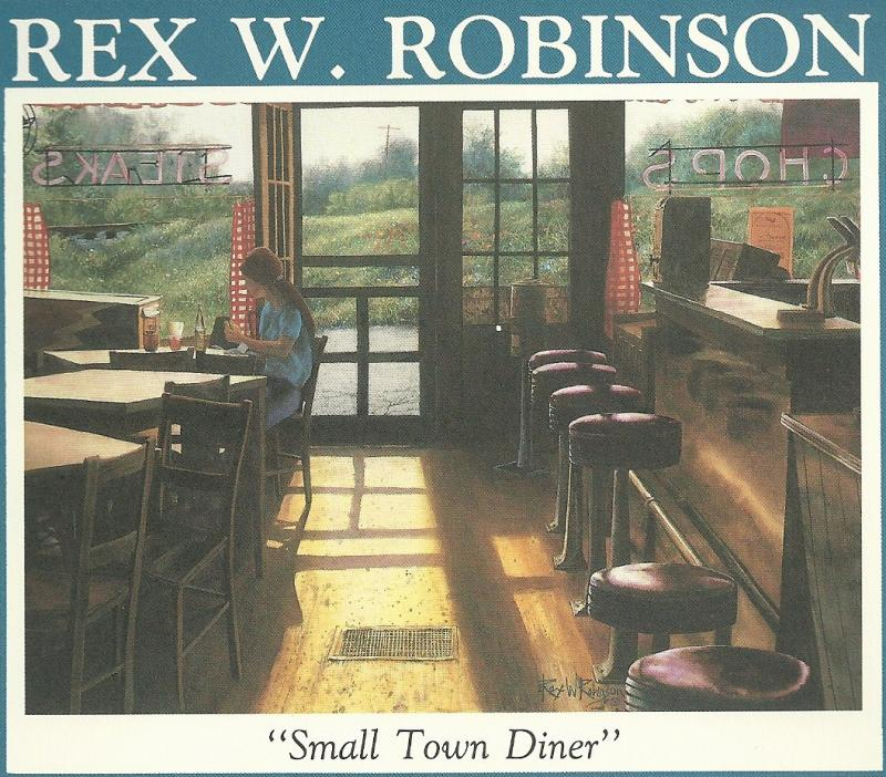 "Rex W. Robinson's ""Small Town Diner"""